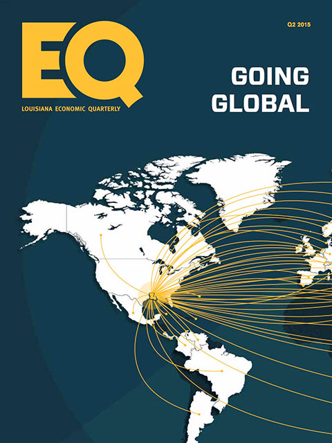 EQ Louisiana Economic Quarterly - Going Global - Q2 2015