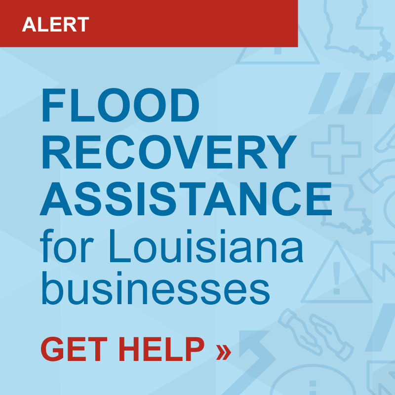 Flood Recovery Assistance for Louisiana Businesses - Get Help