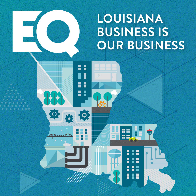 Louisiana Business is Our Business